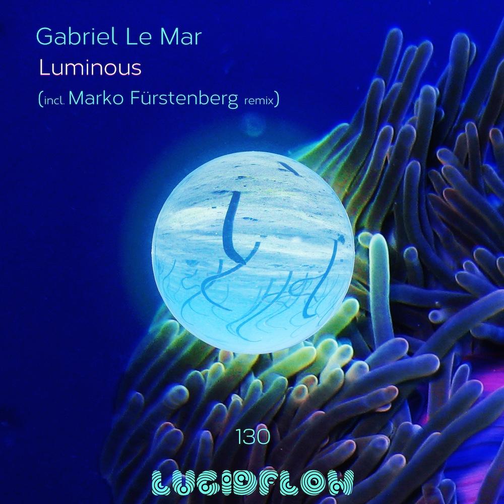 *1.4.17 excl. Bandcamp* LF130: Gabriel Le Mar (Marko Fürstenberg rmx)