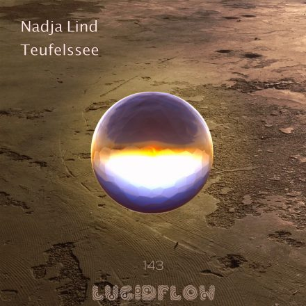 #4 Beatport Top 10! LF143 Nadja Lind – Teufelssee (16.10.)