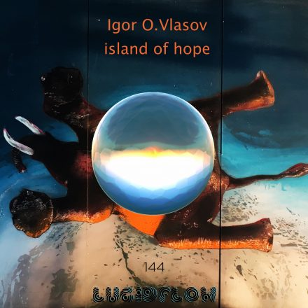 LF144 Igor O. Vlasov – Island of Hope (23.10.) #5 on Beatport Top 10 #minimal #deeptech