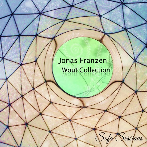 Sofa Sessions: Jonas Franzen – Wout Collection on Lucidflow's sublabel Sofa Sessions