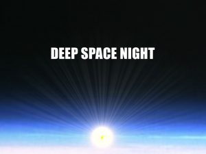 Deep Space Night