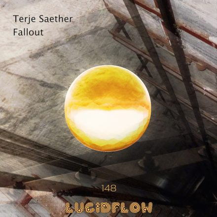 LF148 Terje Saether – Fallout EP (now on bandcamp and all shops)