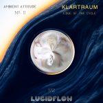 LF172 Klartraum – Edge Of The Cycle (Ambient Attitude II) 22.7.
