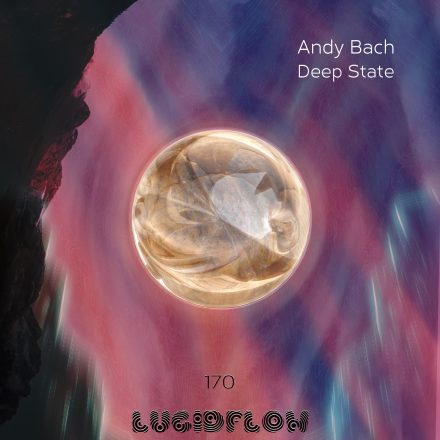 Andy Bach – Deep State EP (1.7.)