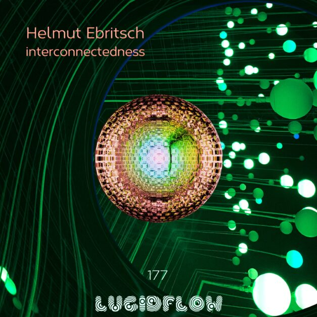 H. Ebritsch – interconnectedness (LF177)
