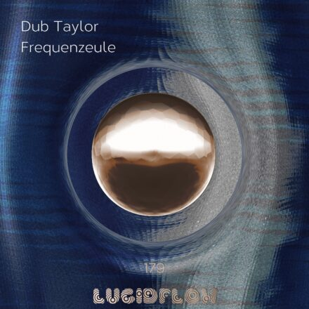 LF179 Dub Taylor – Frequenzeule