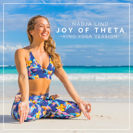 Nadja Lind: Joy of Theta (Kino Yoga Version)