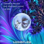 LF184 Danielle Nicole – La Isla (Klartraum Remix)