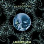 LF186 Dip – Kaleidoscope EP (Finest Deep Dub Techno)