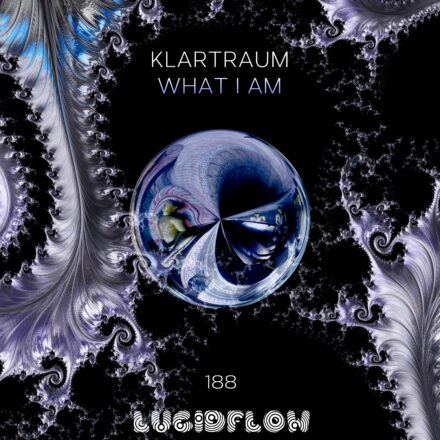 LF188 Klartraum – What I Am