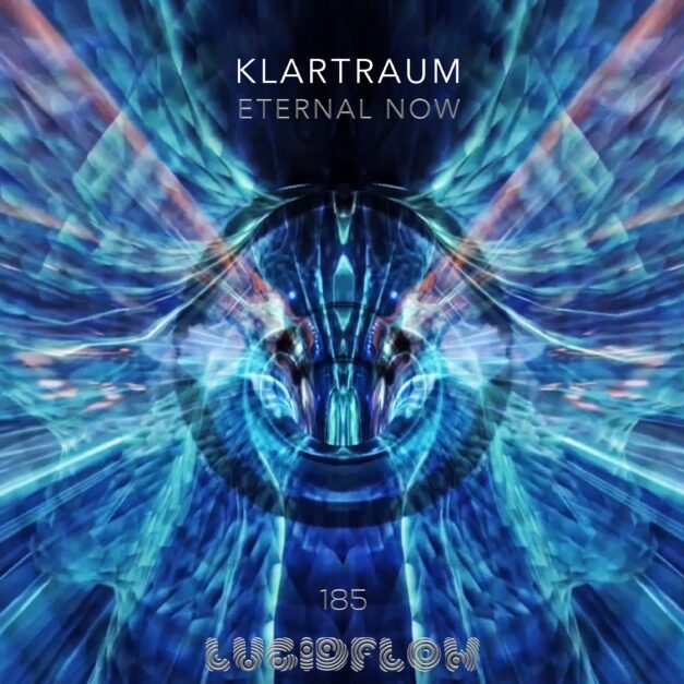 Klartraum 'Eternal Now' (epic aural-visual art trip)