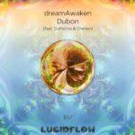 LF187 dreamAwaken – Dubon