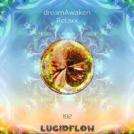 LF192 dreamAwaken – Relaxx