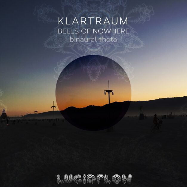 LF200 Klartraum – Bells Of Nowhere (> 20 min long)