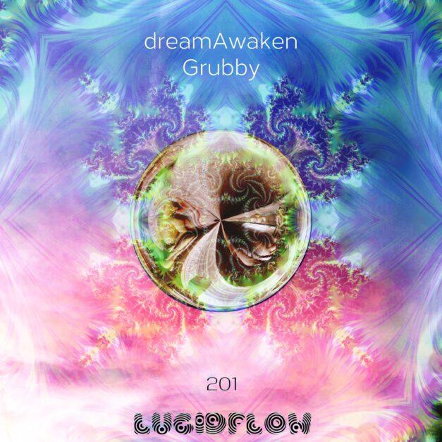 LF201 dreamAwaken – Grubby – Lucidflow (21.7.)