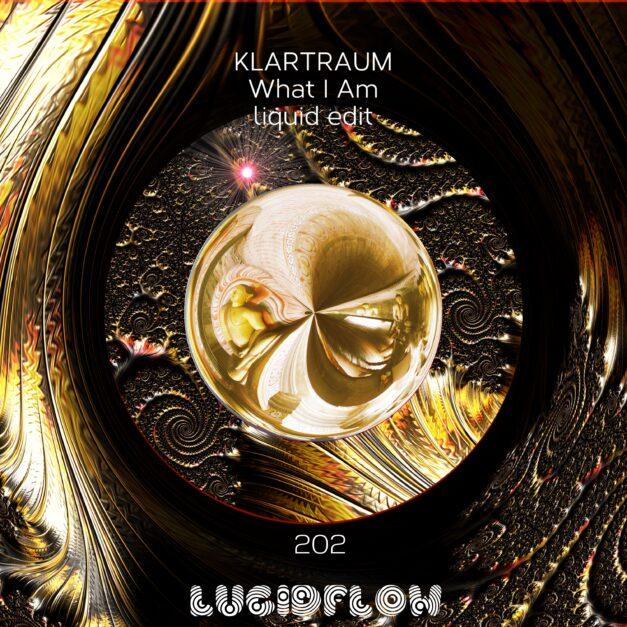 LF202 Klartraum – What I Am liquid edit (Bandcamp exclusive)
