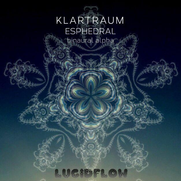 LF197 (Ambient) Klartraum – Esphedral 19 min
