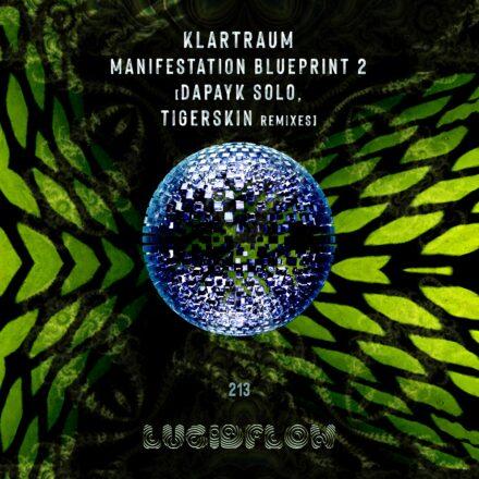 LF213 Klartraum [Dapayk Solo, Tigerskin] – Manifestation Blueprint 2 Remixes (23.11.2020)