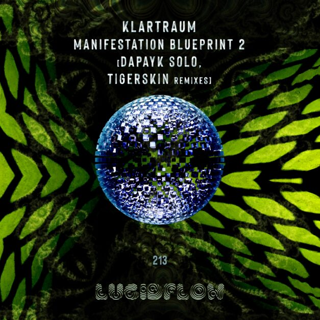 LF213 Klartraum [Dapayk Solo, Tigerskin] – Manifestation Blueprint 2 Remixes (23.11.2020)