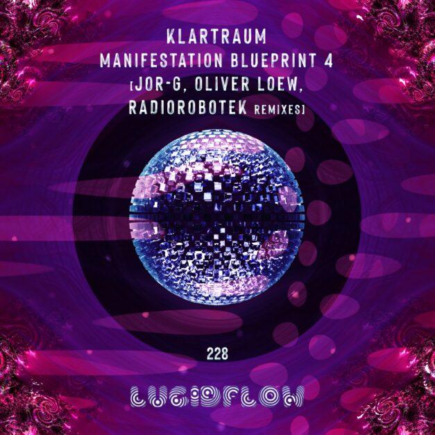 LF228 Klartraum – Manifestation Blueprint 4