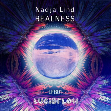 LFB01 Nadja Lind – Realness [Electronic Dub, Chillout]