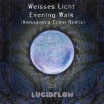 LF227 Weisses Licht (Alessandro Crimi Remix) Evening Walk EP