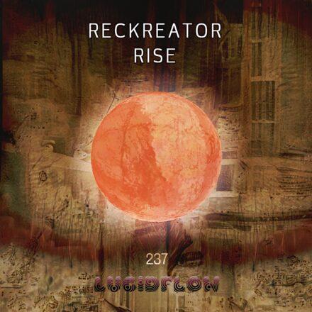 LF237 Reckreator – Rise